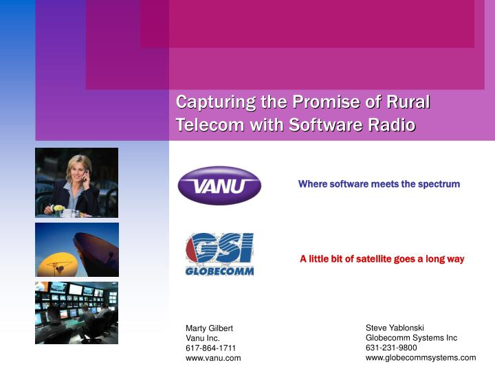 capturing the promise of rural telecom with software radio n.