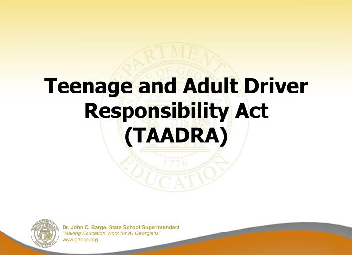 teenage and adult driver responsibility act taadra