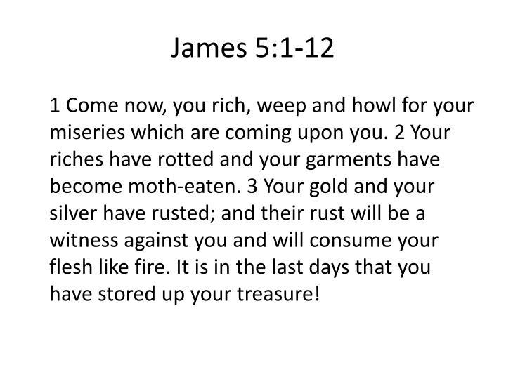 James 5 1 12