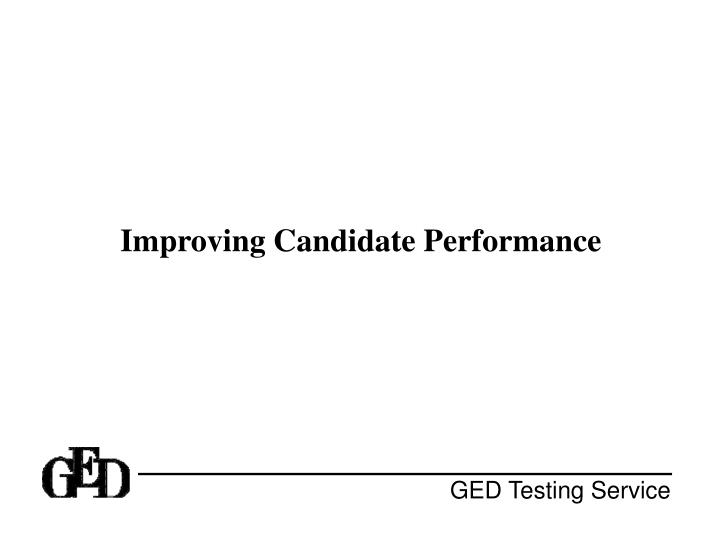 improving candidate performance n.