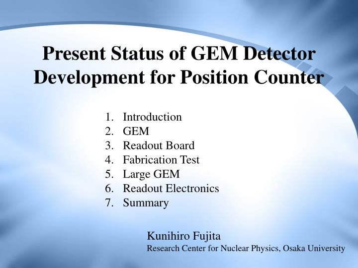present status of gem detector development for position counter n.