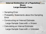 interval estimation of a population mean large sample case