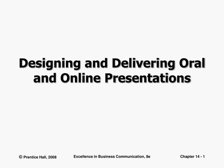 designing and delivering oral and online presentations n.