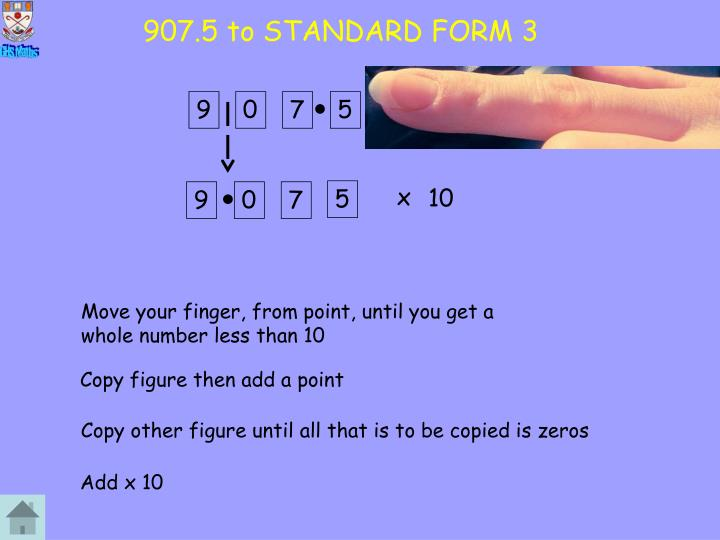 907.5 to STANDARD FORM 3