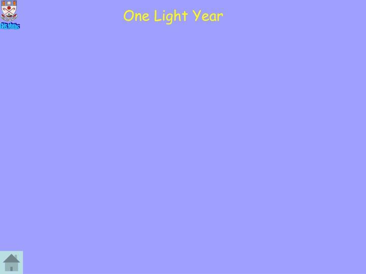 One Light Year