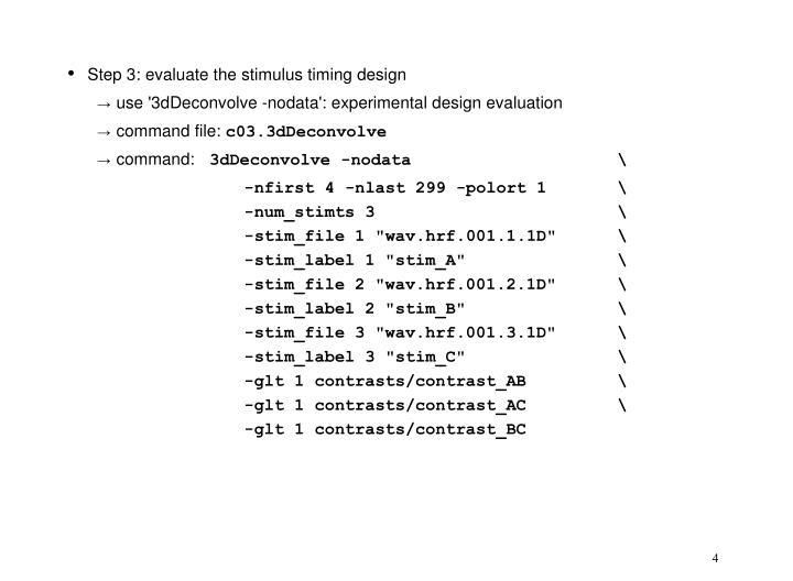 Step 3: evaluate the stimulus timing design
