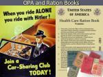 opa and ration books
