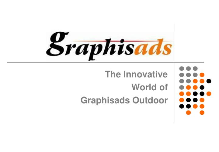 the innovative world of graphisads outdoor n.