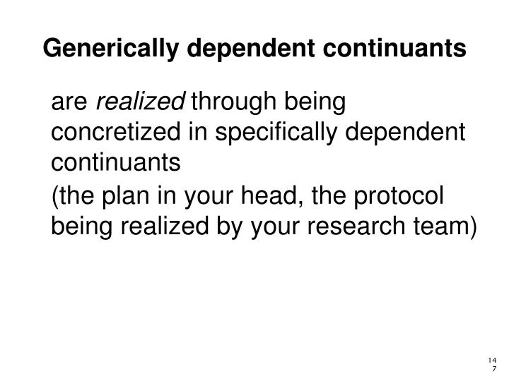 Generically dependent continuants