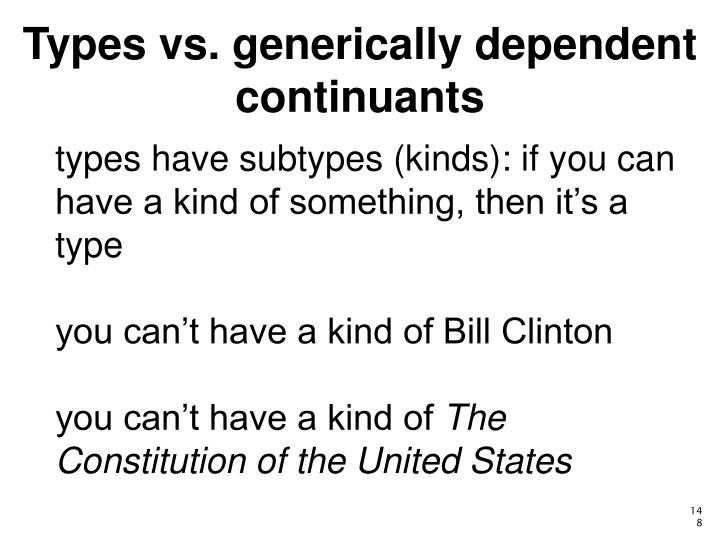 Types vs. generically dependent continuants