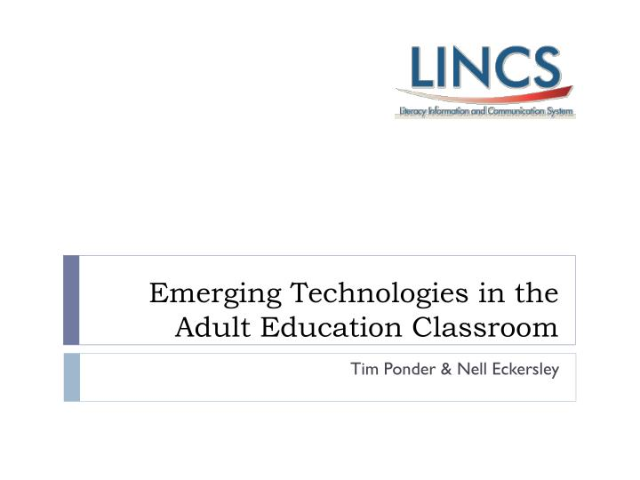 emerging technologies in the adult education classroom n.