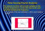 time varying fourier analysis3