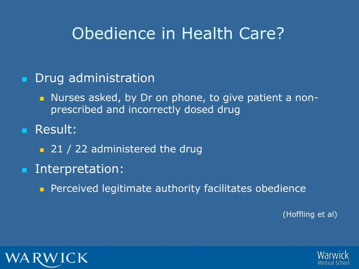 Obedience in Health Care?
