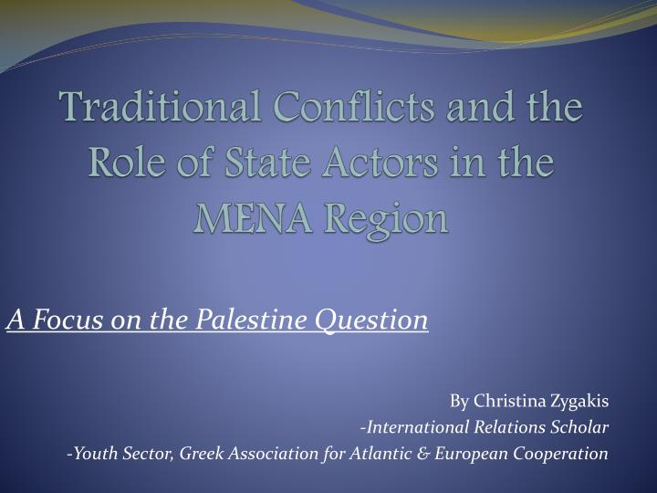 traditional conflicts and the role of state actors in the mena region n.