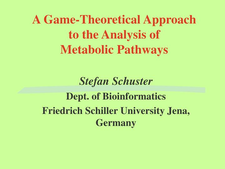 A game theoretical approach to the analysis of metabolic pathways