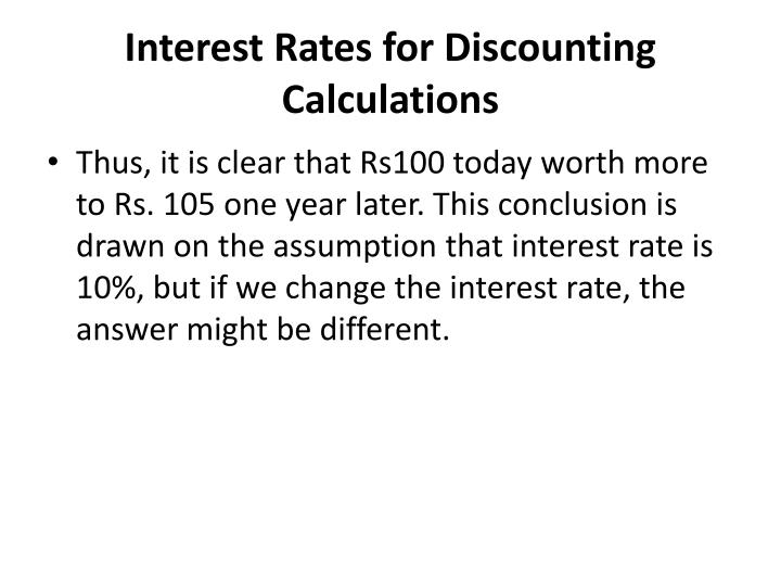 Interest Rates for Discounting Calculations
