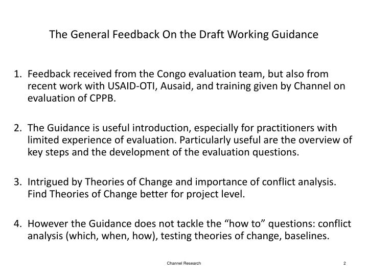 The general feedback on the draft working guidance