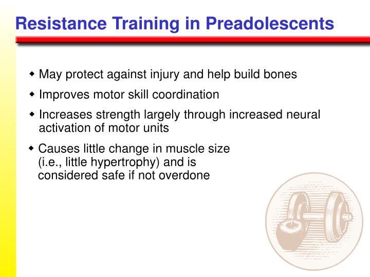Resistance Training in Preadolescents