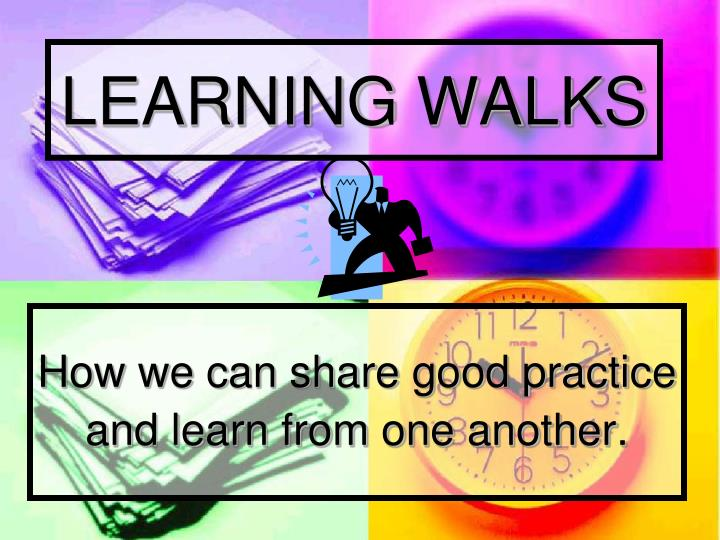 learning walks n.