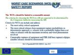 worst case scenarios wcs in the safety report