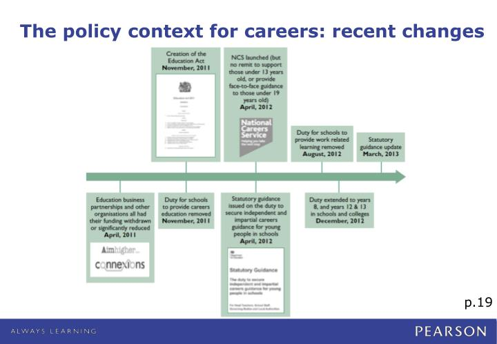 The policy context for careers recent changes