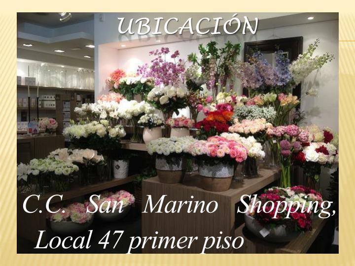C.C. San Marino Shopping,  Local 47 primer piso
