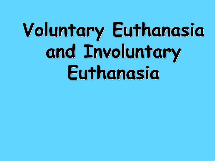 """""""should voluntary euthanasia be permitted refer Euthanasia is an issue most politicians wouldn't touch with a long pole and with good reason: any argument on the subject usually devolves into a series of complex, abstract questions about morality and freedom of choice and so on but while these ideas do have their place in the debate, they."""