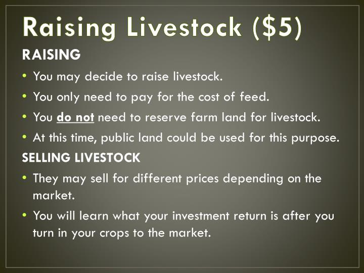 Raising Livestock ($5)