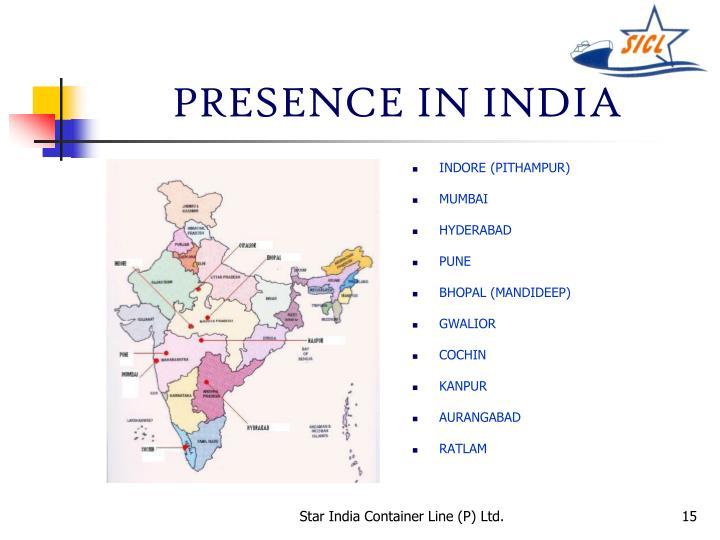 PRESENCE IN INDIA