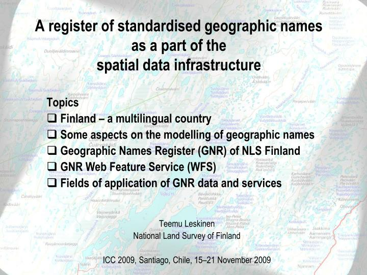 A register of standardised geographic names as a part of the spatial data infrastructure