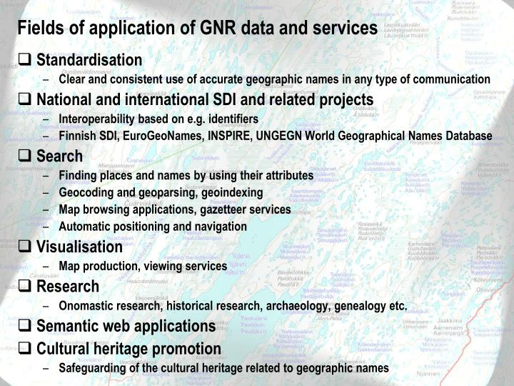 Fields of application of GNR data and services