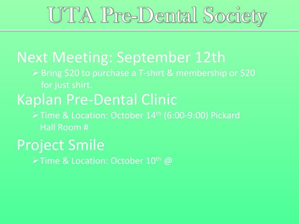 PPT - UTA Pre-Dental Society PowerPoint Presentation - ID
