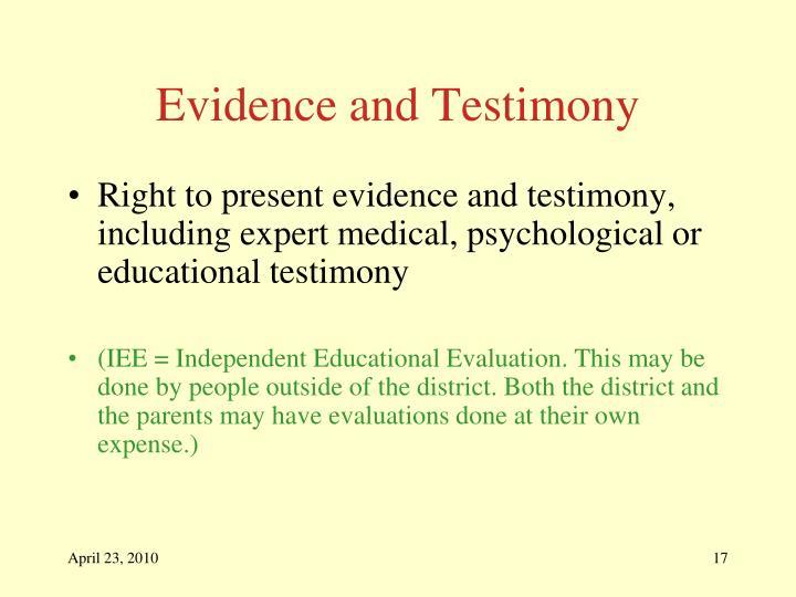 Evidence and Testimony