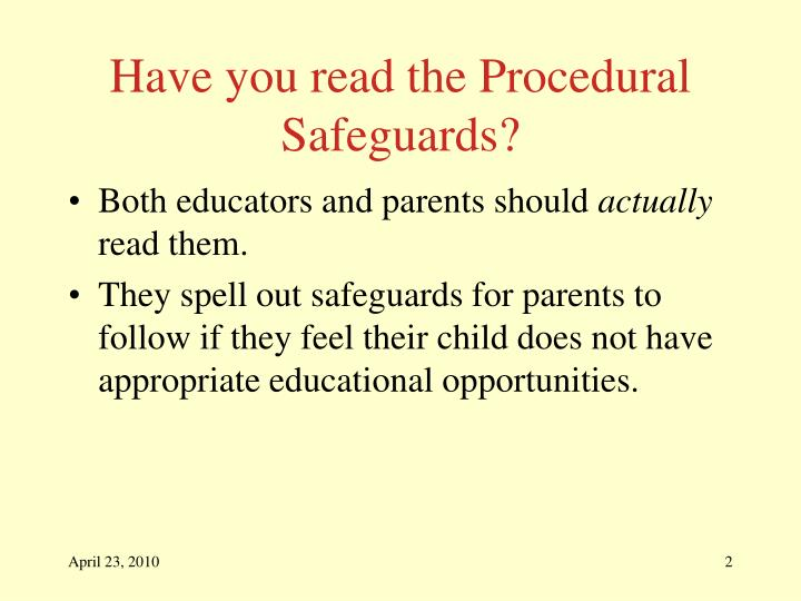 Have you read the procedural safeguards