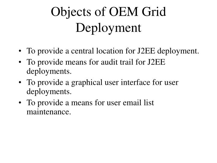 Objects of oem grid deployment