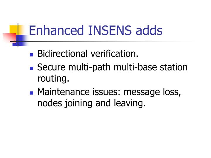 Enhanced INSENS adds