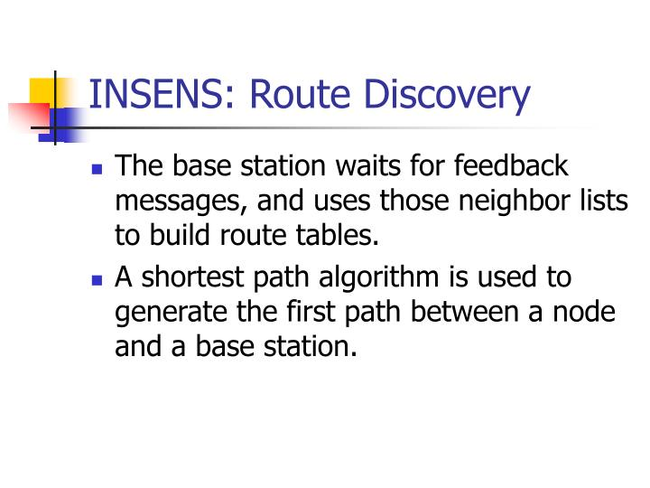 INSENS: Route Discovery