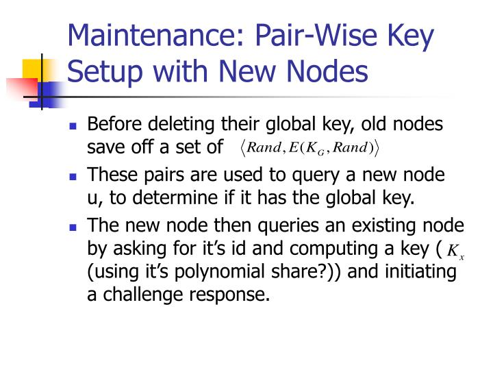 Maintenance: Pair-Wise Key Setup with New Nodes