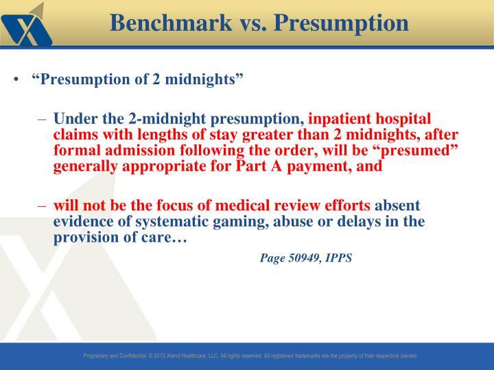 """""""Presumption of 2 midnights"""""""
