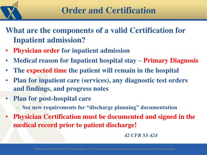 What are the components of a valid Certification for Inpatient admission?