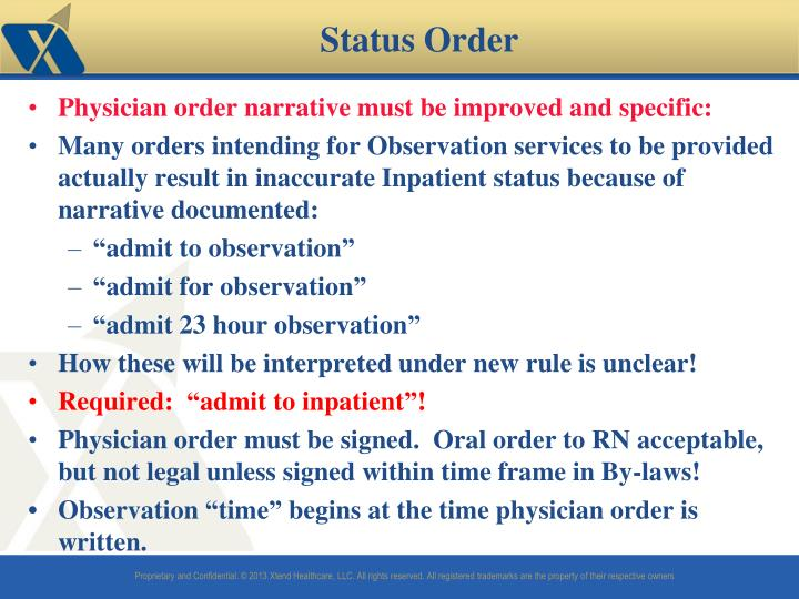 Physician order narrative must be improved and specific: