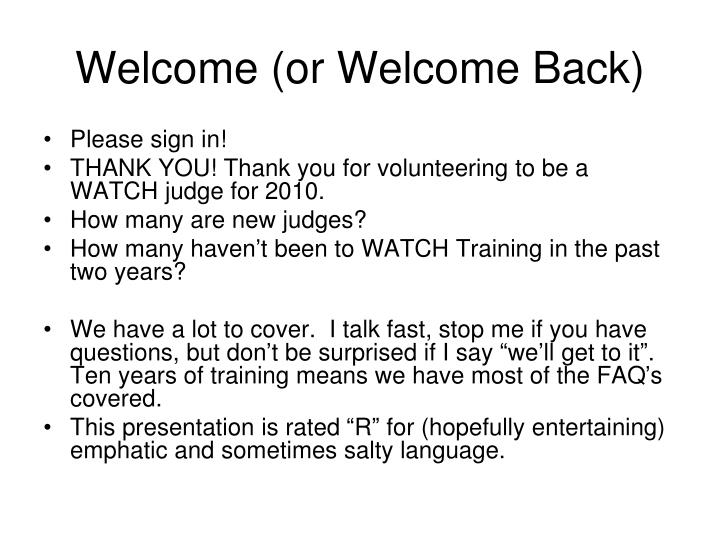Welcome or welcome back