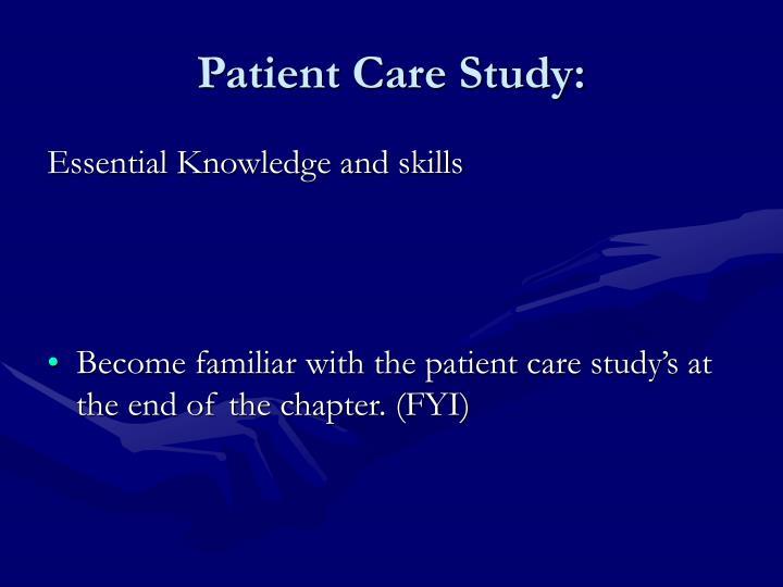 Patient Care Study: