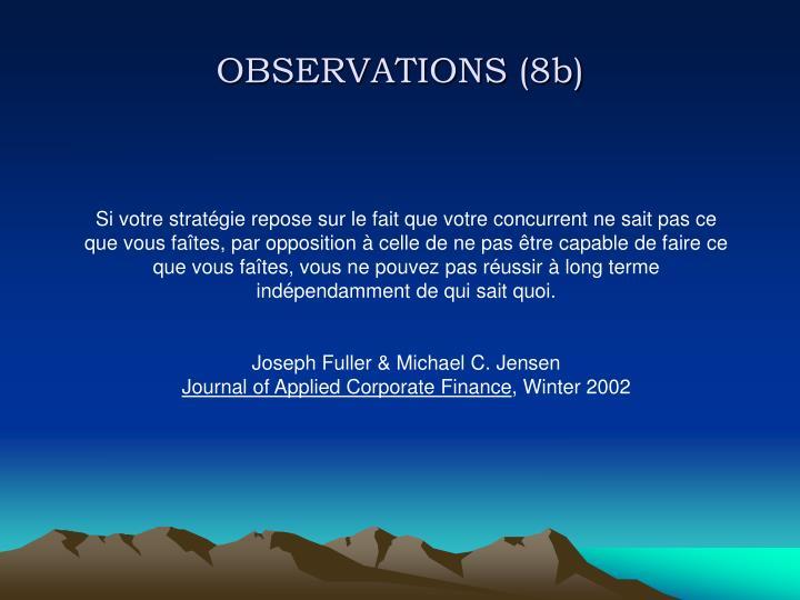 OBSERVATIONS (8b)
