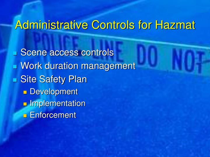 Administrative Controls for Hazmat
