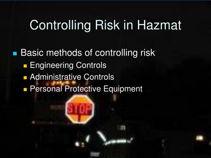 Controlling Risk in Hazmat