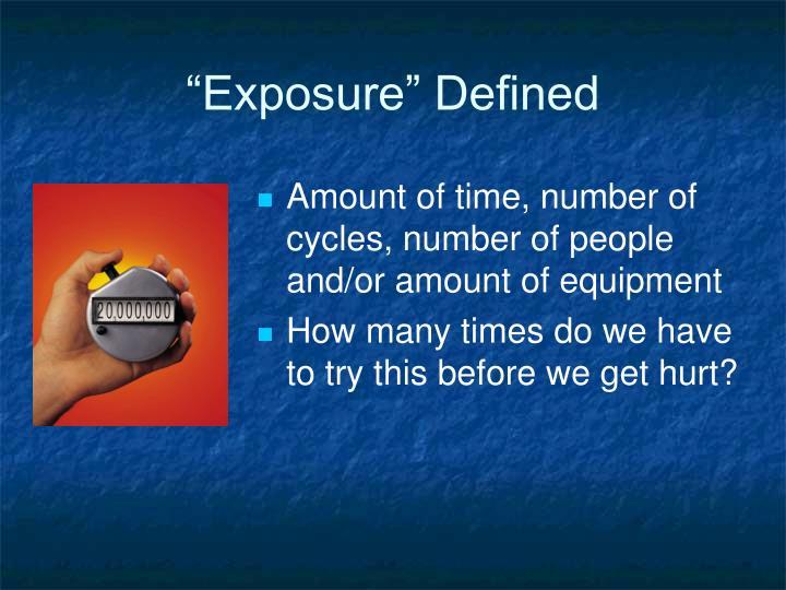 """Exposure"" Defined"