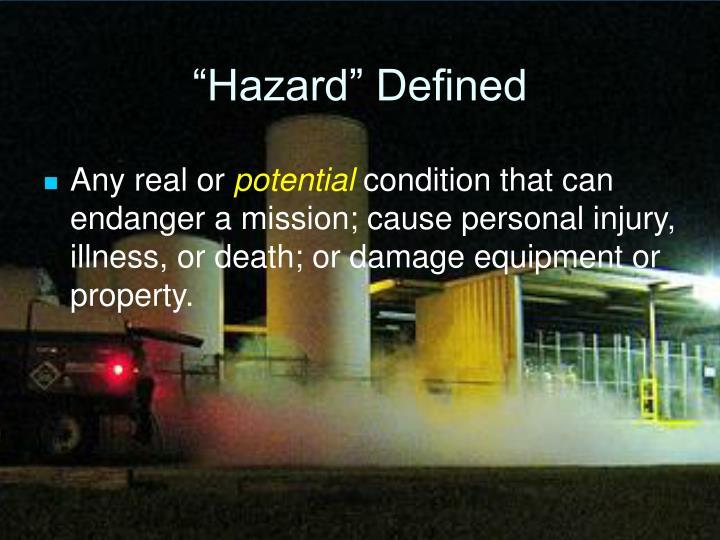 """""""Hazard"""" Defined"""