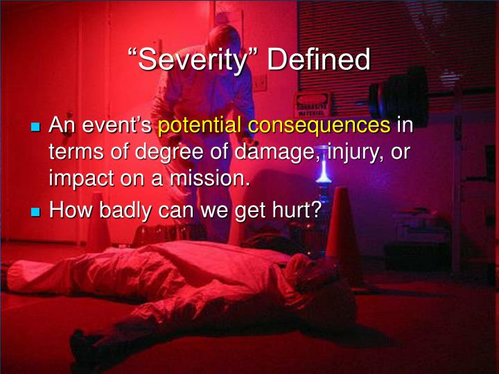 """""""Severity"""" Defined"""