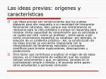 las ideas previas or genes y caracter sticas